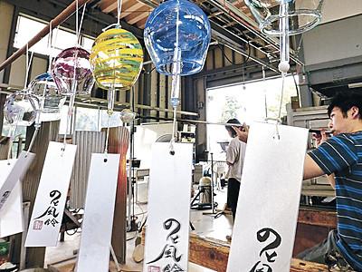 すずやか風鈴の音 能登島の工房、製作ピーク